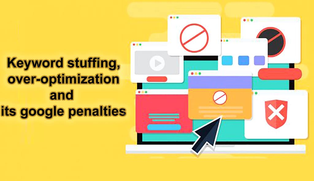 Keyword stuffing, over-optimization and its google penalties